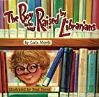 The Boy who was Raised by Librarians by…