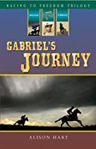 Gabriel's Journey by Alison Hart