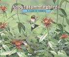About Hummingbirds: A Guide for Children…