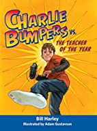 Charlie Bumpers vs. the Teacher of the Year…
