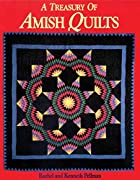 A Treasury of Amish Quilts by Rachel Pellman