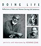 Doing life : reflections of men and women…