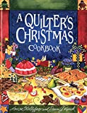 Stoltzfus, Louise: A Quilter&#39;s Christmas Cookbook