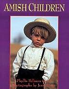 Amish Children by Phyllis Pellman Good