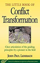The Little Book Of Conflict Transformation…