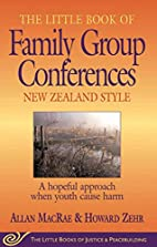 The Little Book of Family Group Conferences:…