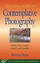 The Little Book of Contemplative Photography…