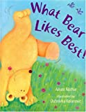 Ritchie, Alison: What Bear Likes Best!