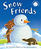 Butler, M. Christina: Snow Friends