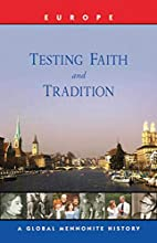 Testing Faith and Tradition: Europe by…