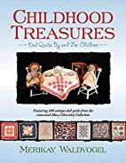 Childhood Treasures: Quilts by and for…