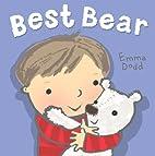 Best Bear by Emma Dodd