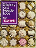 [???]: Stitchery and Needle Lace: From Threads Magazine
