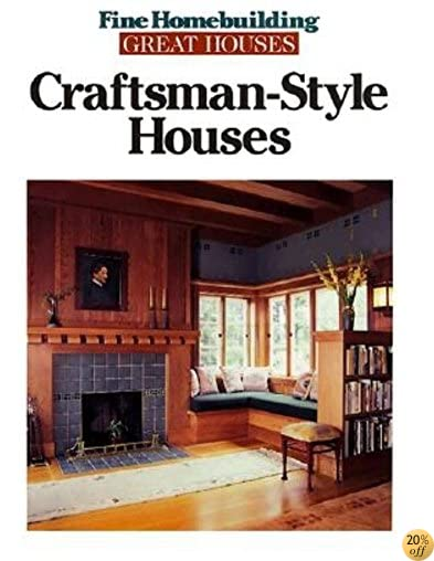 Craftsman-Style Houses (Great Houses)