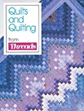 [???]: Quilts and Quilting: From Threads