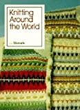 [???]: Knitting Around the World from Threads