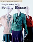 Long, Connie: Easy Guide to Sewing Blouses