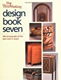 [???]: Fine Woodworking: Design Book Seven  360 Photographs of the Best Work in Wood