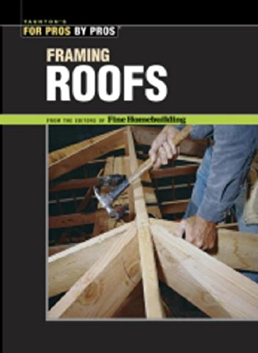 framing-roofs-the-best-of-fine-homebuilding