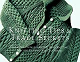 Barnes, Mary Galpin: Knitting Tips &amp; Trade Secrets: Clever Solutions for Better Hand Knitting, Machine Knitting and Crocheting