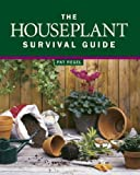 Regel, Pat: The Houseplant Survival Guide