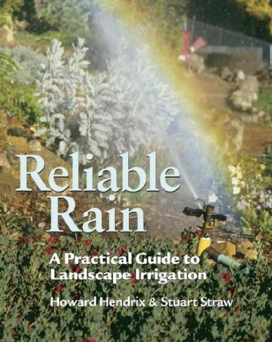 reliable-rain-a-practical-guide-to-landscape-irrigation