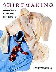 Shirtmaking: Developing Skills for Fine…