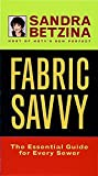 Sandra Betzina: Fabric Savvy: The Essential Guide for Every Sewer