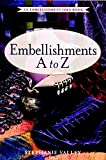 Valley, Stephanie: Embellishments A to Z