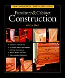 Rae, Andy: The Complete Illustrated Guide to Furniture and Cabinet Construction