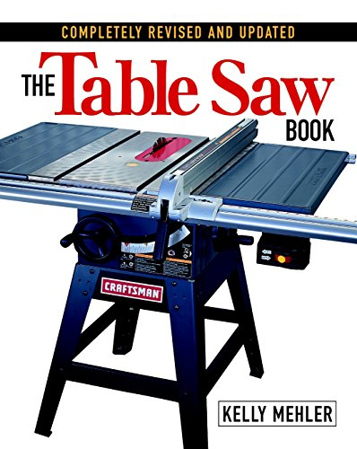 the-table-saw-book-completely-revised-and-updated