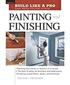 Painting and Finishing by Michael Dresdner