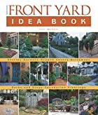 Front Yard Idea Book by Jeni Webber