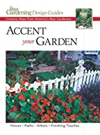 Accent Your Garden: Creative Ideas from…