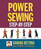 Betzina, Sandra: Power Sewing Step-By-Step
