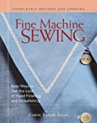 Fine Machine Sewing Revised Edition: Easy…
