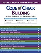 Code Check Building: A Field Guide to the…