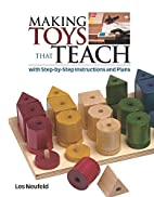 Making Toys That Teach: With Step-by-Step…