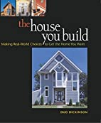The House You Build: Making Real-World…