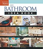 Wormer, Andrew: New Bathroom Idea Book