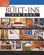 New Built-Ins Idea Book by Sandor…