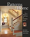 Silverstein, Murray: Patterns Of Home: The Ten Essentials Of Enduring Design