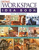 Zimmerman, Neal: Taunton's Home Workspace Idea Book