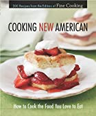 Cooking New American : How to Cook the Food…
