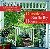 Crawford, Grey: Outside the Not So Big House: Creating the Landscape of Home