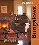 Wasserman, Louis: Bungalows: Design Ideas for Renovating, Remodeling, And Building New
