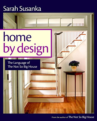 home-by-design-the-language-of-the-not-so-big-house