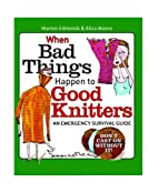 When Bad Things Happen to Good Knitters: An…