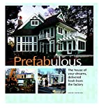 Prefabulous: The House of Your Dreams…