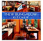 The New Bungalow Kitchen by Peter Labau